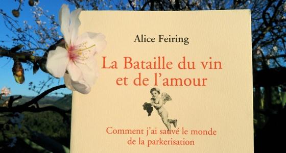 La Bataille du vin et de l'Amour, Alice Feiring