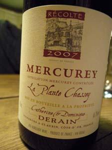 Mercurey La Plante Chassey 2007 de Catherine et Dominique Derain